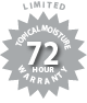 Limited 72 Hour Topical Moisture Warranty